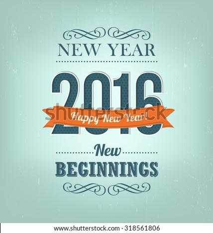 2016 - calligraphic new year greeting design - retro style typography with decorative elements - stock vector