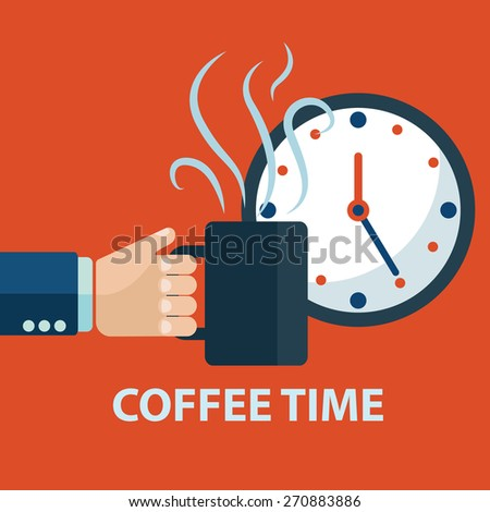 Coffee time / break concept. Hand holding cup of steaming coffee  - stock vector
