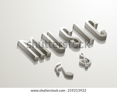 3D glossy text Music with musical notes on shiny grey background. - stock vector