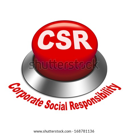 3d illustration of csr corporate social responsibility button isolated white background - stock vector