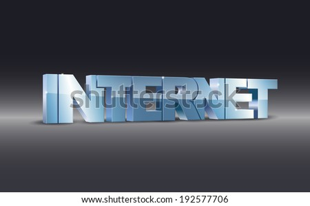 3d illustration of internet word on dark background ( EPS10 Vector ) - stock vector