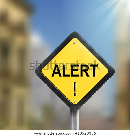 3d illustration of yellow roadsign of alert isolated on blurred street scene - stock vector