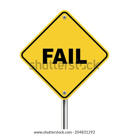 3d illustration of yellow roadsign of fail isolated on white background - stock vector
