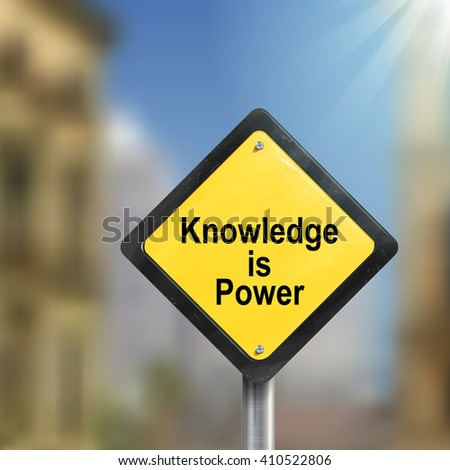 3d illustration yellow roadsign of knowledge is power isolated on blurred street scene - stock vector
