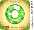 "3d Joyful Decorative glossy The letter ""O"" alphabet styled Eco leaves. - stock photo"