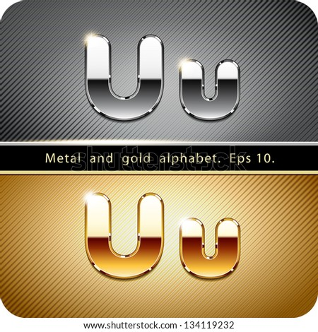 "3d Joyful set of chrome metal and gold vector alphabet. The letter ""U"".Eps 10. The rest of uppercase and lowercase letters, symbols and numbers of the alphabet in my portfolio. - stock vector"