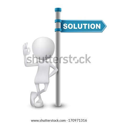 3d man showing okay hand sign with directional sign and word Solution - stock vector