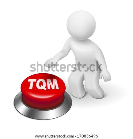 3d man with tqm total quality management button isolated white background