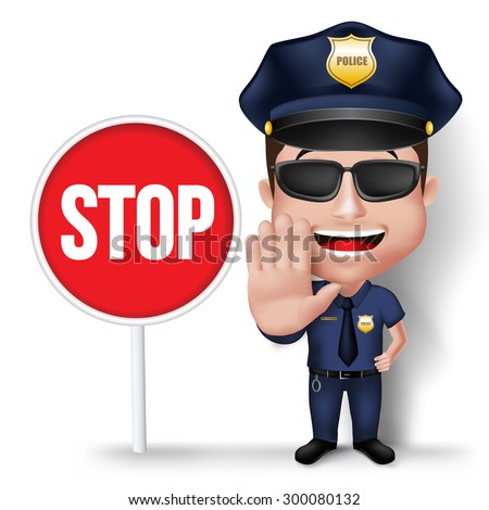 3D Realistic Friendly Police Man Character Policeman in Uniform with Stop Sign Hand for Traffic Isolated in White Background. Vector Illustration - stock vector