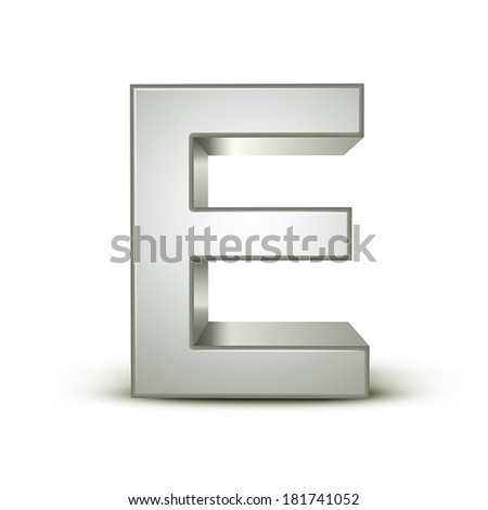 3d silver letter E isolated white background - stock vector