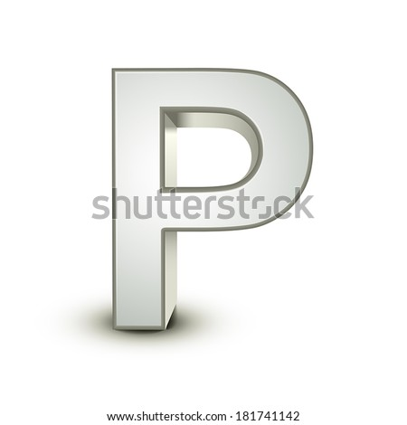 3d silver letter P isolated white background - stock vector