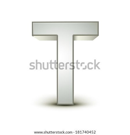 3d silver letter T isolated white background - stock vector