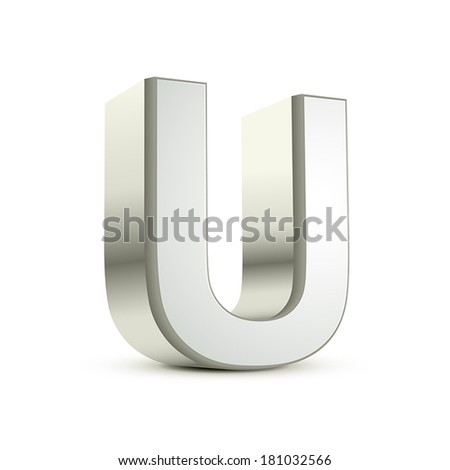 3d silver letter U isolated white background - stock vector