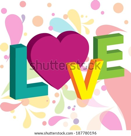 3D text love and Abstract Background - stock vector