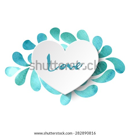 3d vector heart on watercolor splashes background with 'Love' lettering in blue and green colors. Vector illustration EPS10. - stock vector