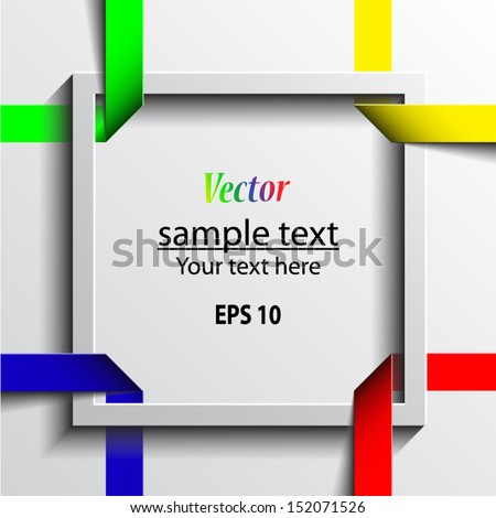 3d white frame with color ribbons / vector eps 10 - stock vector