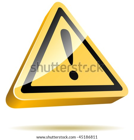 3D yellow warning sign isolated on white background. - stock vector