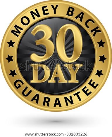 30 day money back guarantee golden sign, vector illustration - stock vector