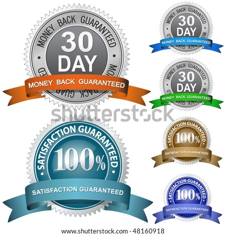30 Day Money Back Guaranteed and 100% Satisfaction Guaranteed Sign Set - stock vector