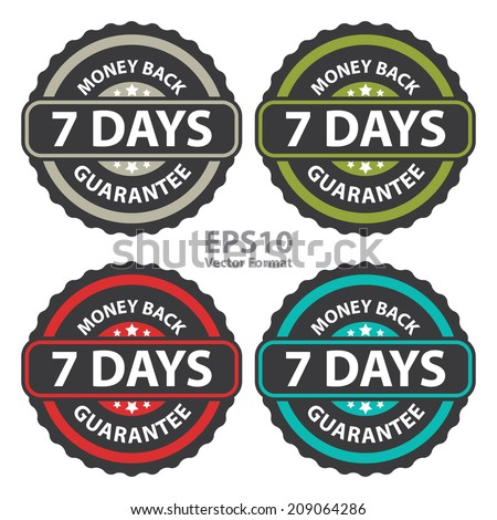 7 Days Money Back Guarantee on Vintage, Retro Sticker, Badge, Icon, Stamp Isolated on White, Vector Format - stock vector