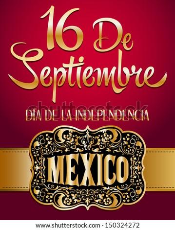 """""""16 de Septiembre, dia de independencia de Mexico"""" - September 16 Mexican independence day spanish text card - poster  - stock vector"""