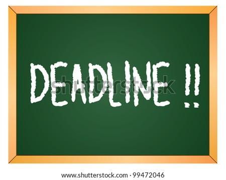 """""""deadline"""" word written on chalkboard - stock vector"""
