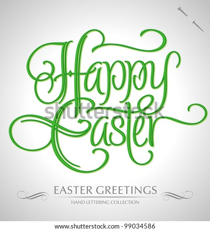 'easter greetings' hand lettering - handmade calligraphy; scalable and editable vector illustration (eps8); - stock vector