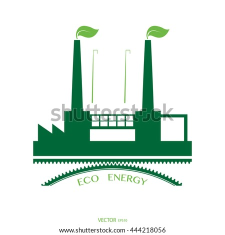Eco-Clean industrial plant .Green picture plant with green leaves in the form of smoke, green gear. Drawing on a white background. Vector EPS 10  - stock vector