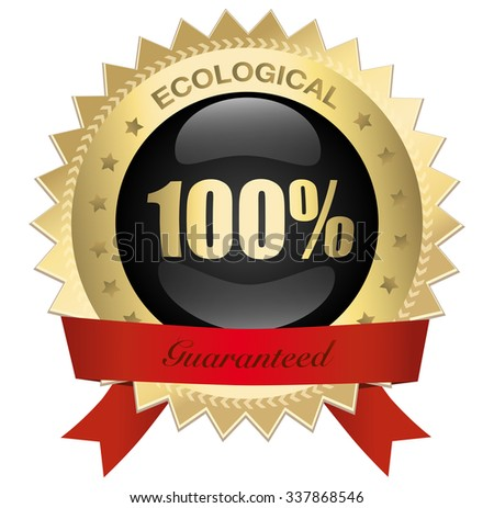 100% ecological guaranteed seal or icon with red banner and 100% symbol. Glossy golden seal or button with stars and elegant banner.