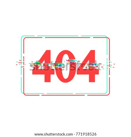 404 error page not found. Vector distorted glitch font.