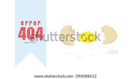 404 error page vector template. Broken egg illustration - stock vector