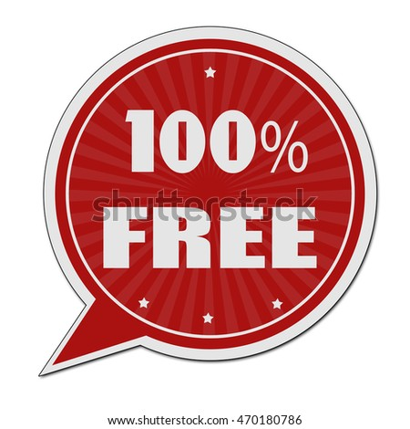 100% free red speech bubble label or sign on white background