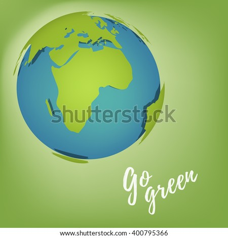 """Go green"" with globe in green background"