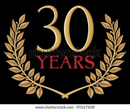 golden laurel wreath 30 years (anniversary, jubilee) - stock vector