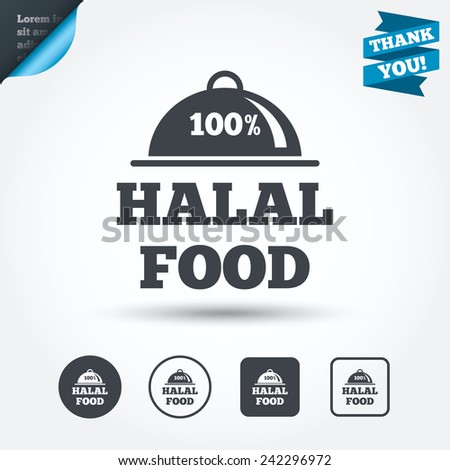 100% Halal food product sign icon. Natural muslims food symbol. Circle and square buttons. Flat design set. Thank you ribbon. Vector - stock vector
