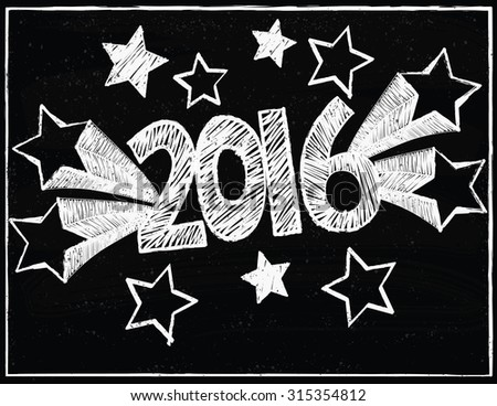 2016 Hand Written with Shooting Stars on a Chalk Board Background