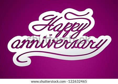 Happy Anniversary Handmade Calligraphy Vector EPS10
