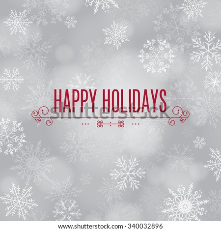 'Happy Holidays' greeting with snowflake background.  - stock vector