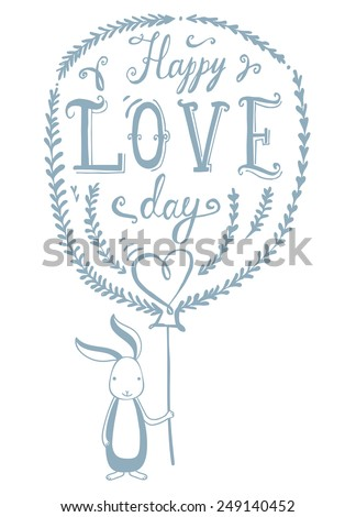 'happy love day' hand lettering vector illustration with cute bunny - stock vector