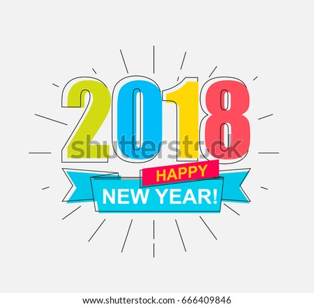 2018 Happy New Year. Colorful banner for new year. Vector illustration.