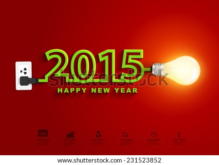2015 happy new year concept, Creative light bulb idea abstract infographic layout, diagram, step up options, Vector illustration modern design template - stock vector