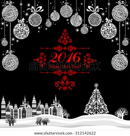 2016 Happy New Year greeting card. Celebration background with Christmas Landscape, Christmas balls and place for your text. Vector Illustration  - stock vector