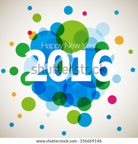 2016 Happy New Year Greeting Card Design - Colorful Circles Background  - stock vector