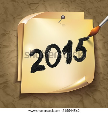 2015 Happy New Year hand lettering on  old vintage paper background. Vector illustration.  - stock vector