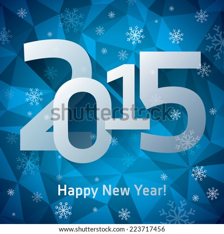 2015. Happy New Year, numbers, template for your Christmas cards, more snowflakes, crystals background  - stock vector