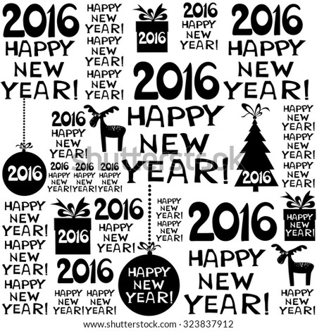 2016 Happy New Year! Seamless black and white pattern. vector illustration