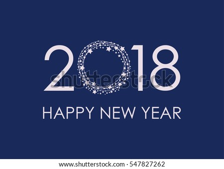 2018 Happy New Year text for card for your design. Vector illustration.