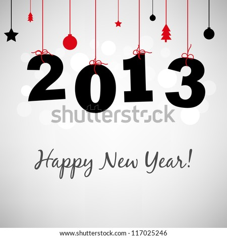 2013 Happy New Years Card, Vector Illustration - stock vector