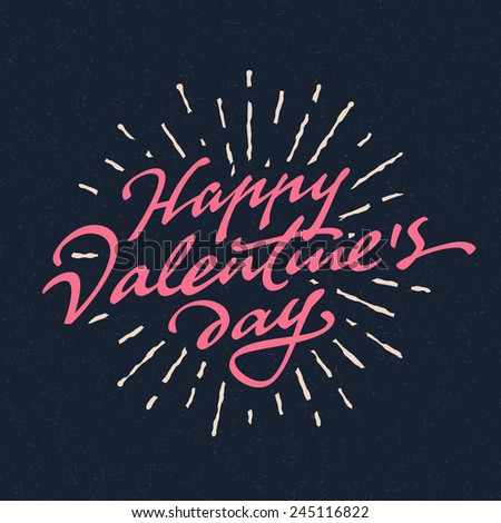 'Happy Valentine's Day' hand drawn brush script lettering typographic composition with sun rays for greeting card design, t shirt apparel, print, poster, vector illustration - stock vector