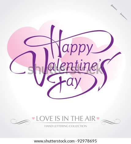 'happy valentine's day' hand lettering; scalable and editable vector illustration (eps8);